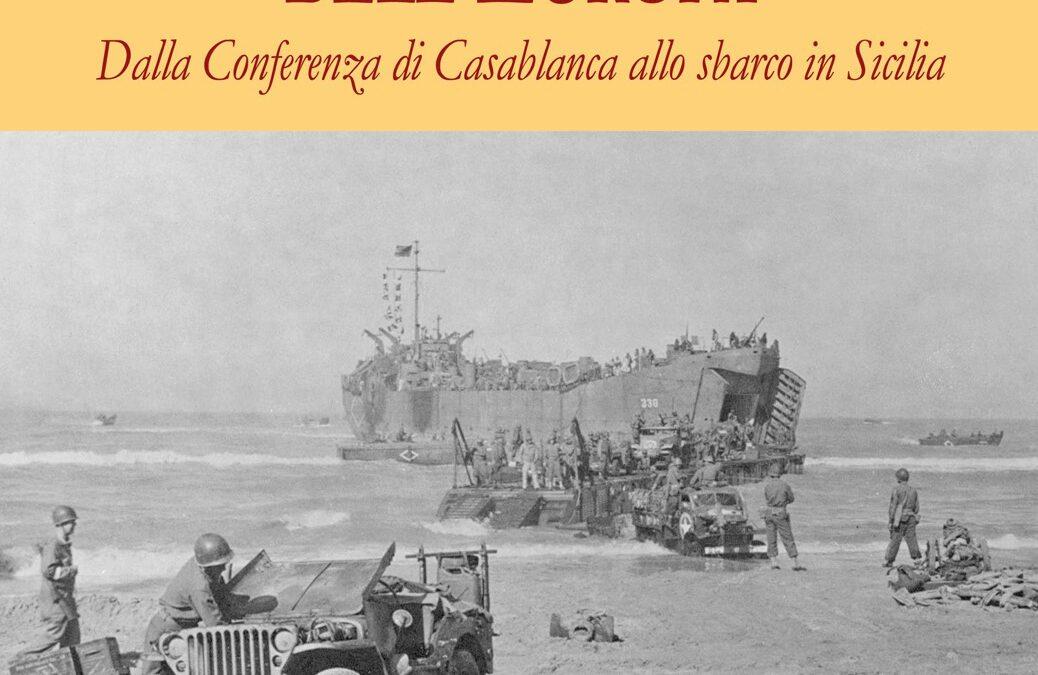 """Segnalazione libraria: 1943, la """"Reconquista"""" dell'Europa"""